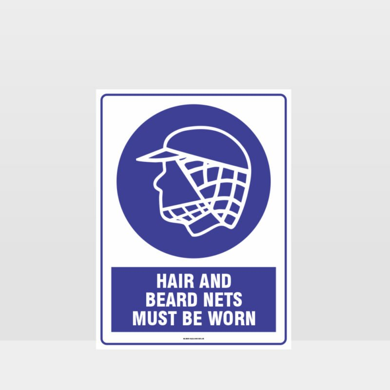 Mandatory Hair And beard Nets Must Be Worn Sign