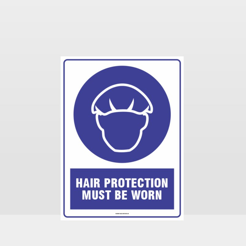 Mandatory Hair protection Must Be Worn Sign