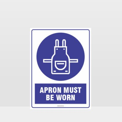 Mandatory Apron Must Be Worn Sign