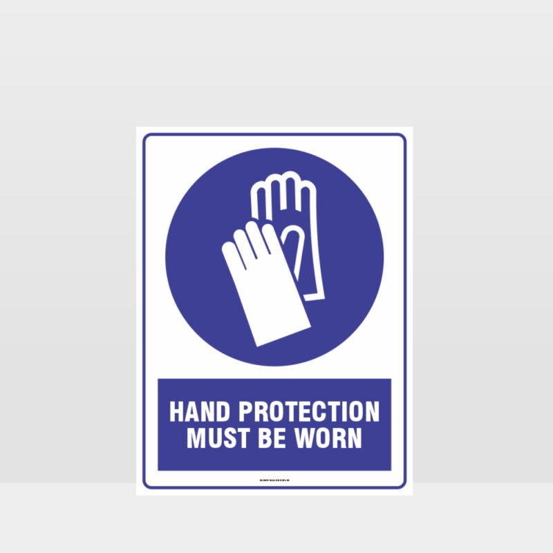 Mandatory Hand Protection Must Be Worn Sign