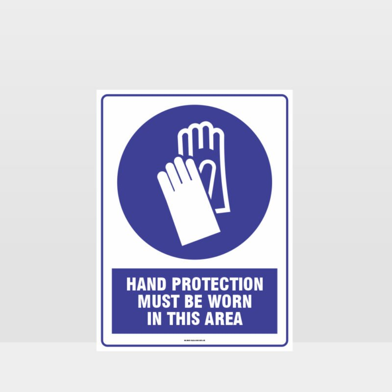 Mandatory Hand Protection Must Be Worn In This Area Sign