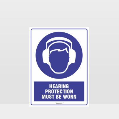 Mandatory Hearing Protection Must Be Worn Sign