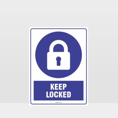 Mandatory Keep Locked Sign