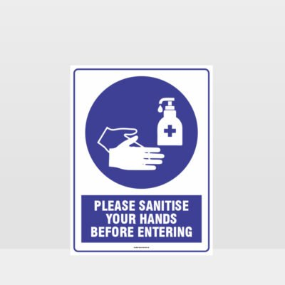 Mandatory Please Sanitise Your Hands Before Entering Sign