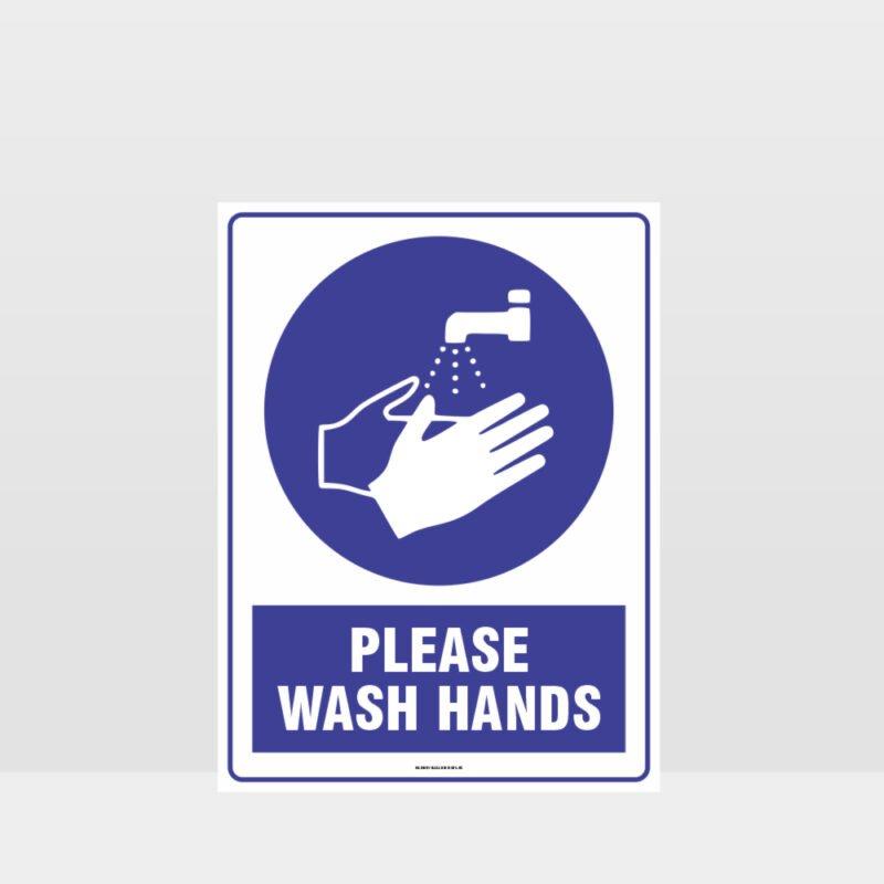 Mandatory Please Wash Hands Sign