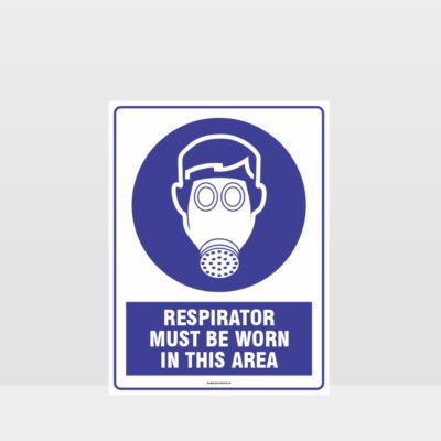 Mandatory Respirator Must Be Worn In This Area Sign