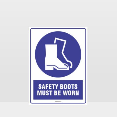 Mandatory Safety Boots Must Be Worn Sign