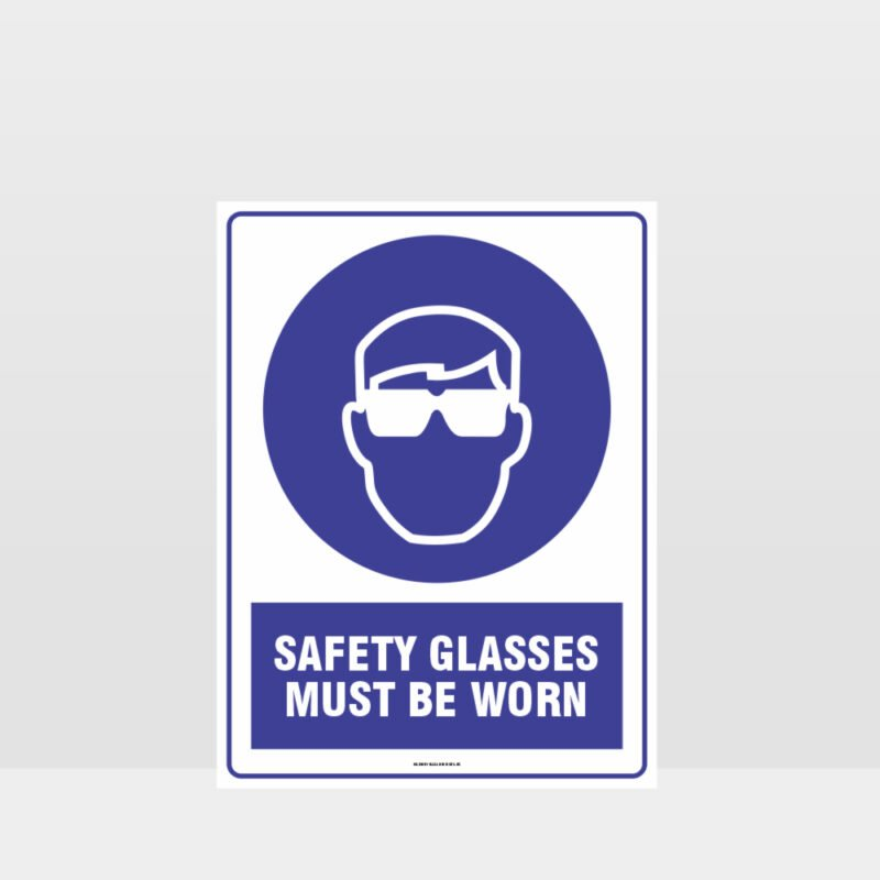 Mandatory Safety Glasses Must Be Worn Sign