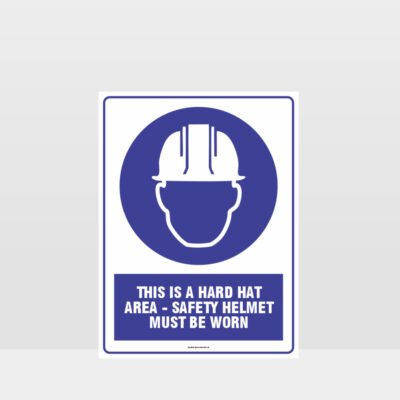 Mandatory This Is A Hard Hat Area Sign