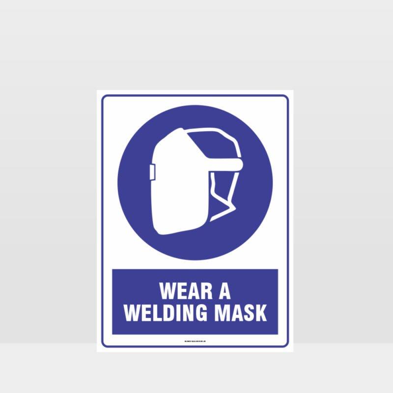 Mandatory Wear A Welding Mask Sign