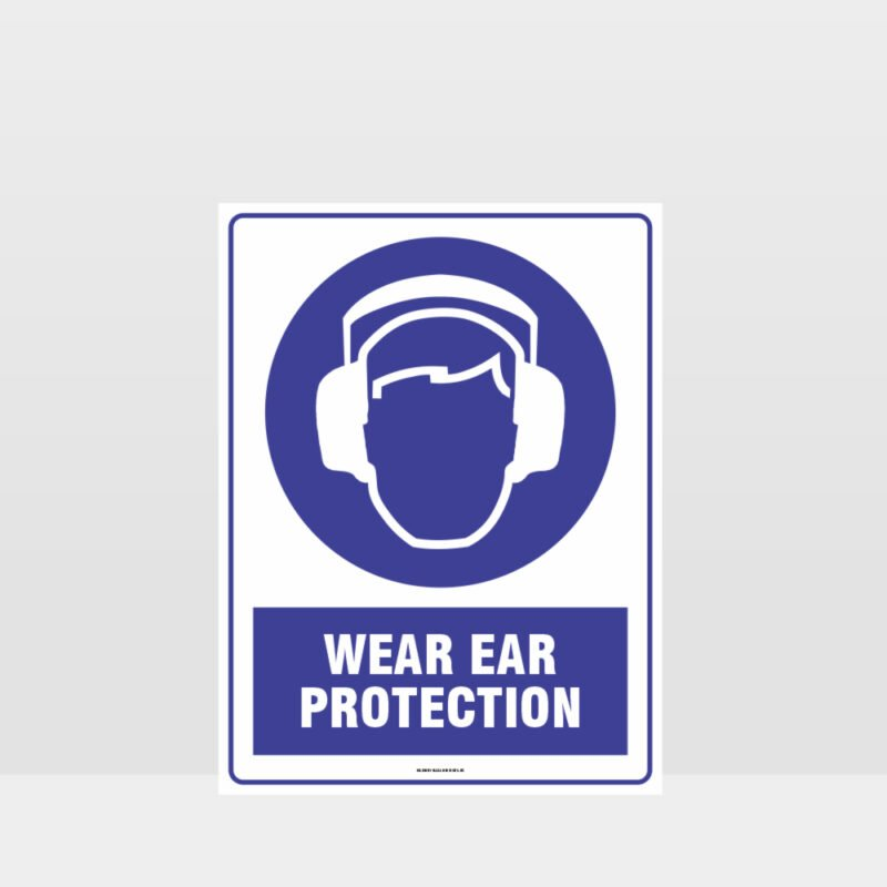 Mandatory Wear Ear Protection Sign