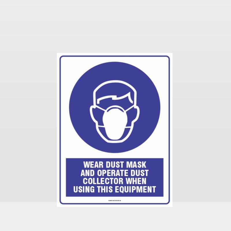 Mandatory Wear Dust Mask Sign