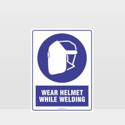 Mandatory Wear Helmets While Welding Sign