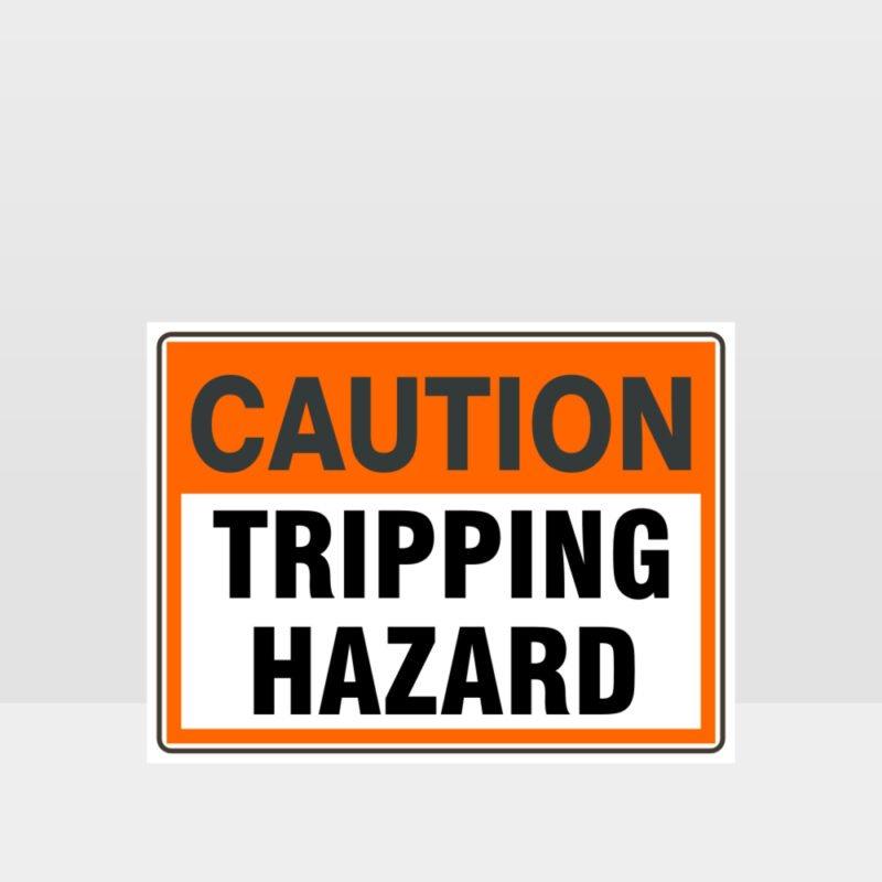 Caution Tripping Hazard Sign