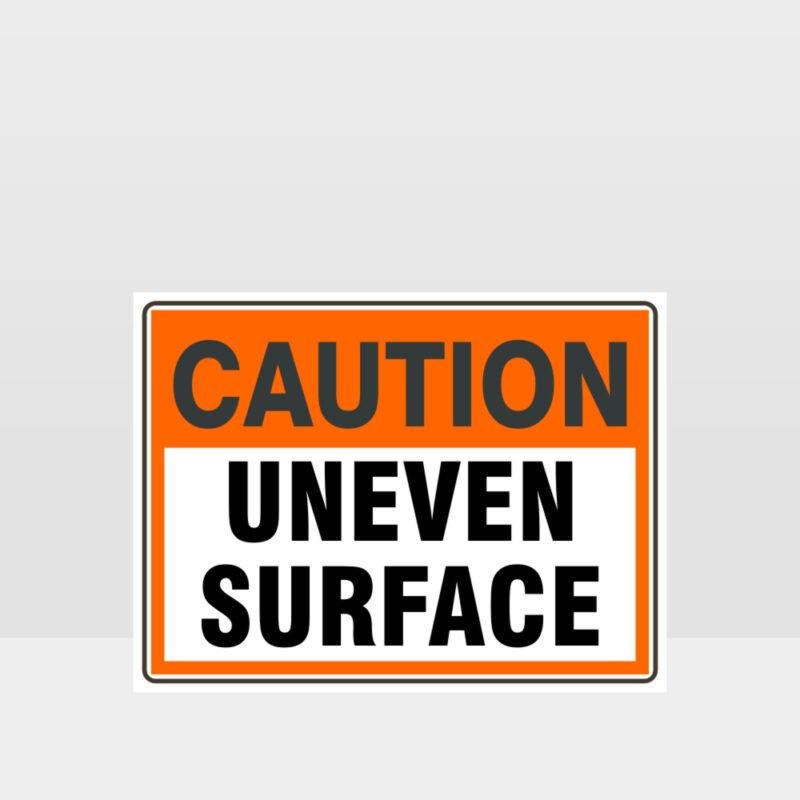 Caution Uneven Surface Sign