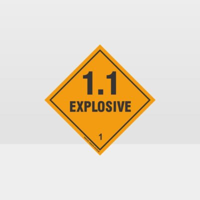 Class 1.1 Explosive Sign
