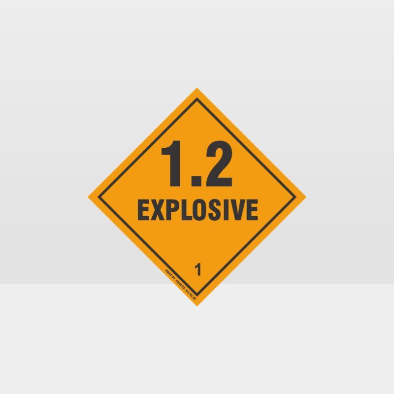 Class 1.2 Explosive Sign