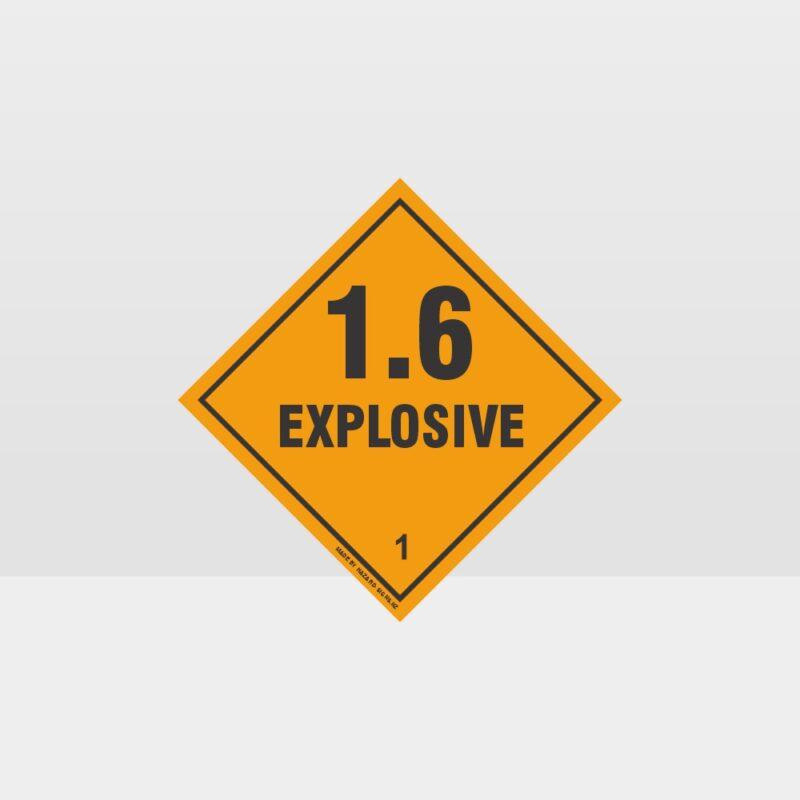Class 1.6 Explosive Sign