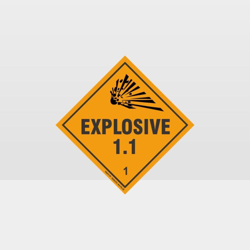 Class 1.1 Explosive Sign