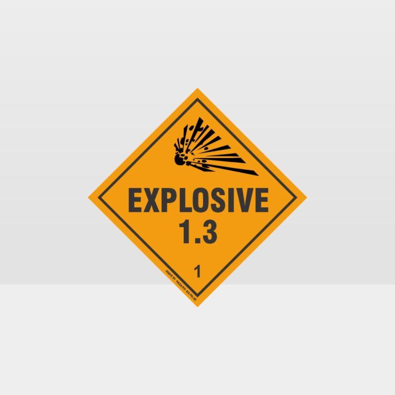 Class 1.3 Explosive Sign