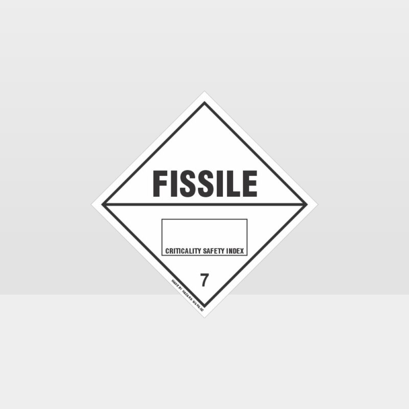 Class 7 Fissile Sign