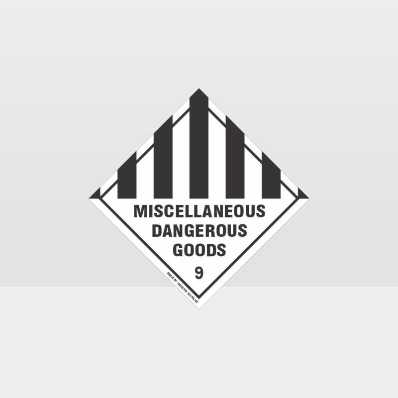 Class 9 Miscellaneous Dangerous Goods Sign