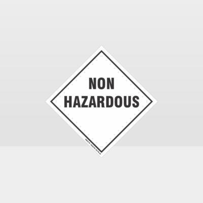 Non Hazardous Sign