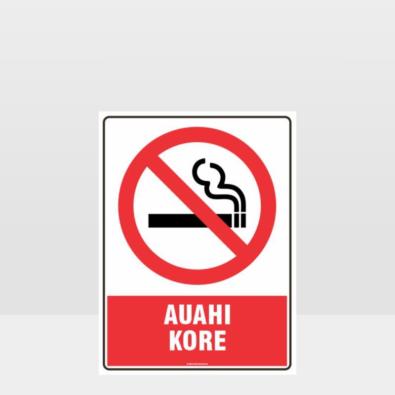 Prohibition Auahi Kore Sign