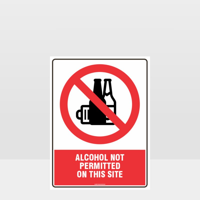 Prohibition Alcohol Not Permitted Sign
