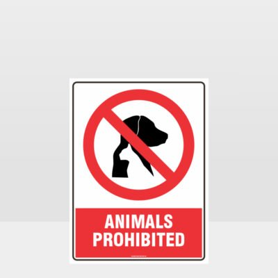 Prohibition Animals Prohibited Sign