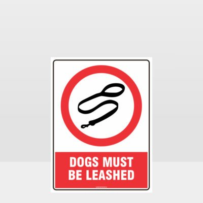 Prohibition Dogs Must Be Leashed Sign