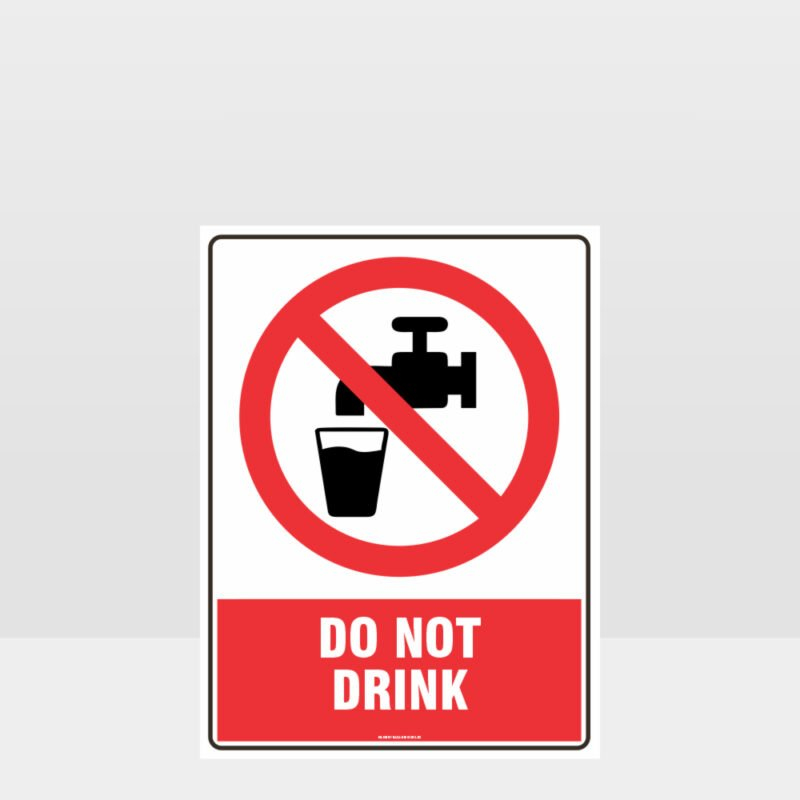 Prohibition Do Not Drink Sign