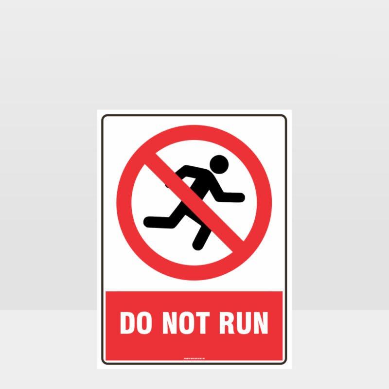 Prohibition Do Not Run Sign