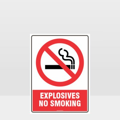 Prohibition Explosives No Smoking Sign