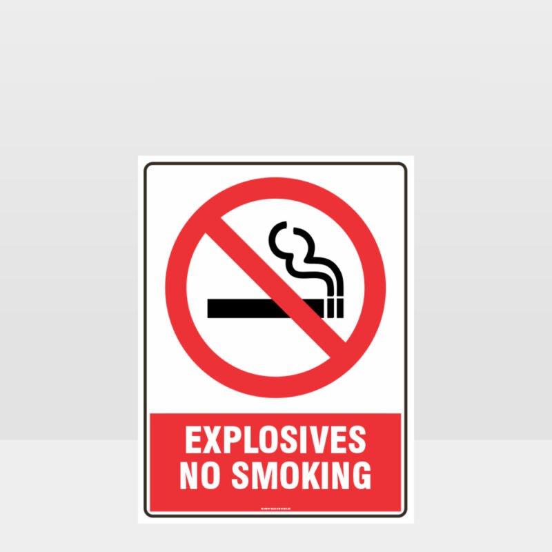 Prohibition Explosives No Smoking Sign