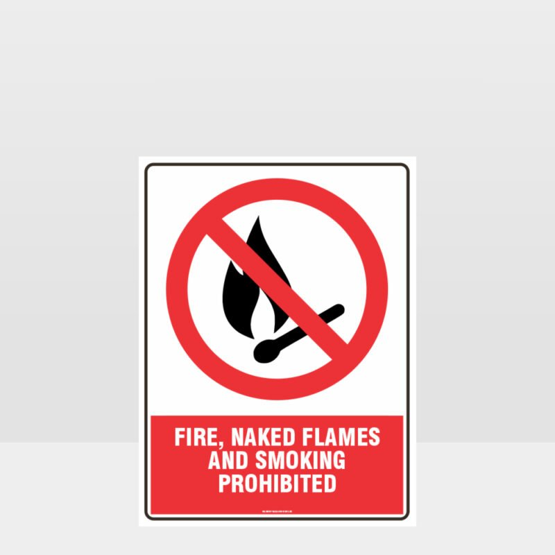 Prohibition Fire Flames Smoking Prohibited Sign