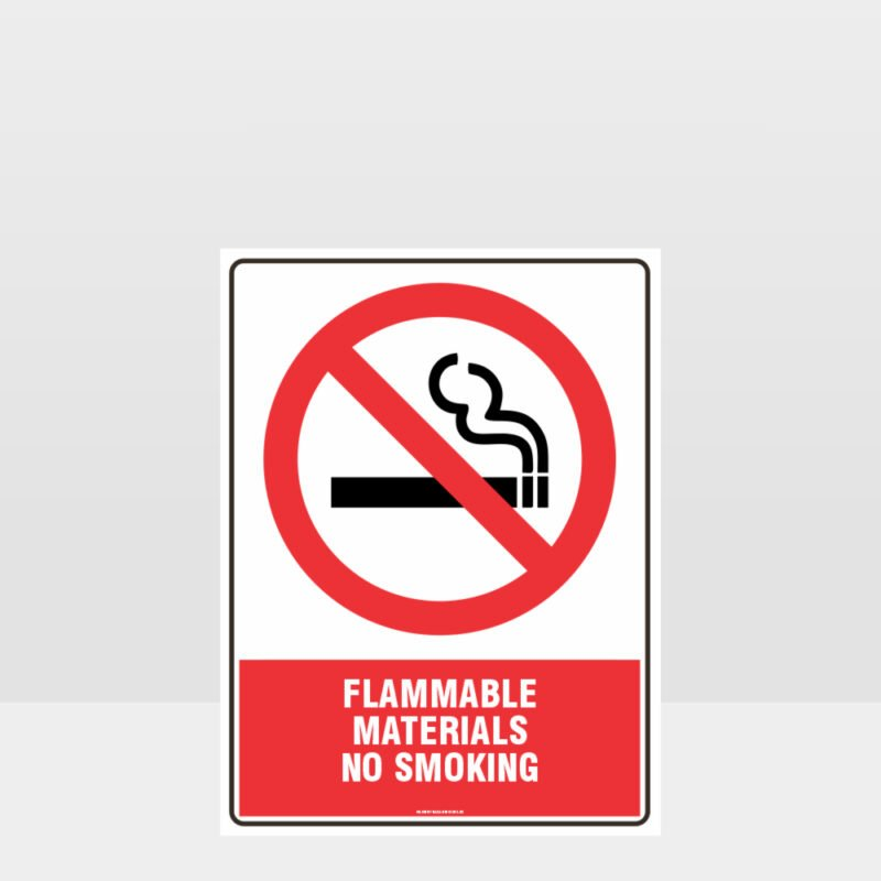 Prohibition Flammable Materials No Smoking Sign