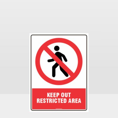 Prohibition Keep Out Restricted Area Sign