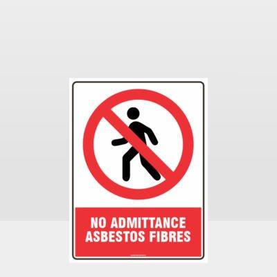 Prohibition No Admittance Asbestos Fibres Sign