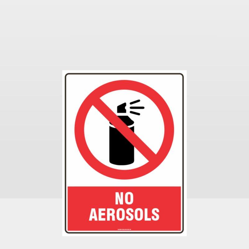 Prohibition No Aerosols Sign