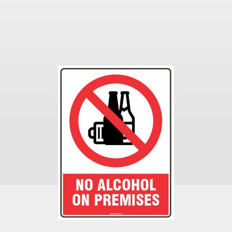 Prohibition No Alcohol On Premises Sign