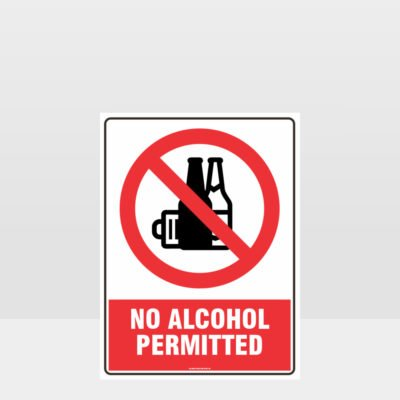 Prohibition No Alcohol Permitted Sign