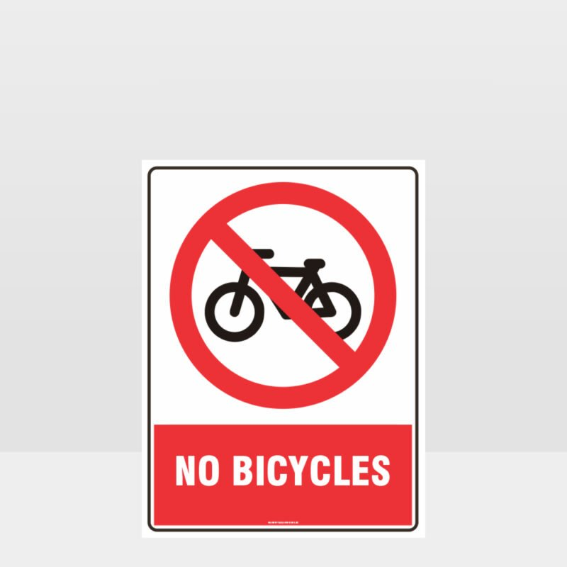 Prohibition No Bicycles Sign