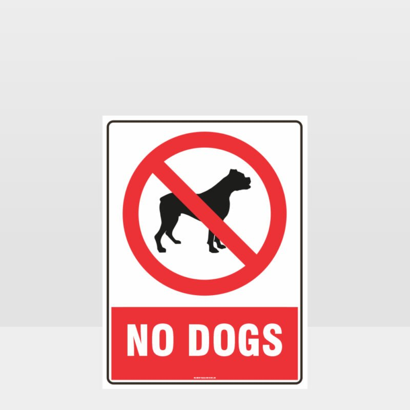 Prohibition No Dogs Sign