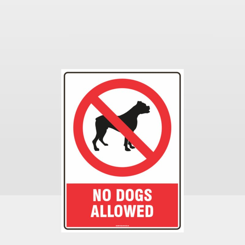 Prohibition No Dogs Allowed Sign