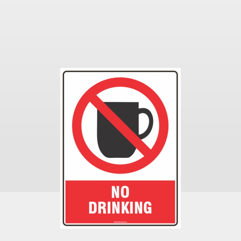 Prohibition No Drinking Sign