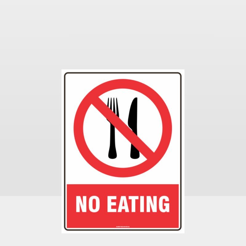 Prohibition No Eating Sign