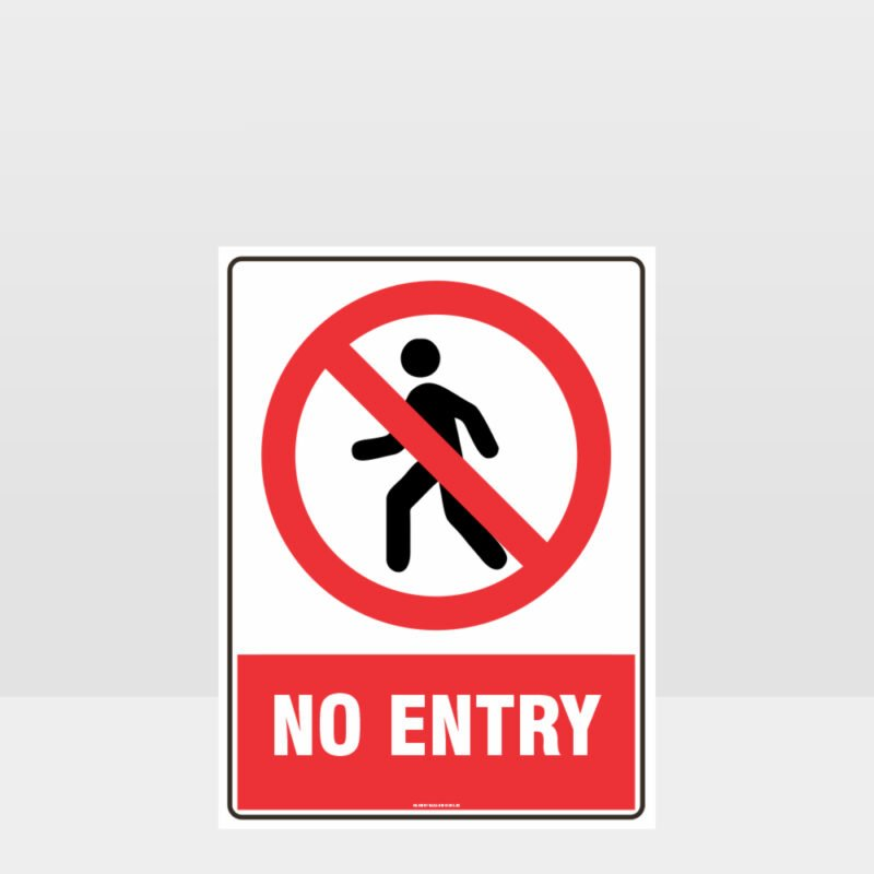Prohibition No Entry Sign