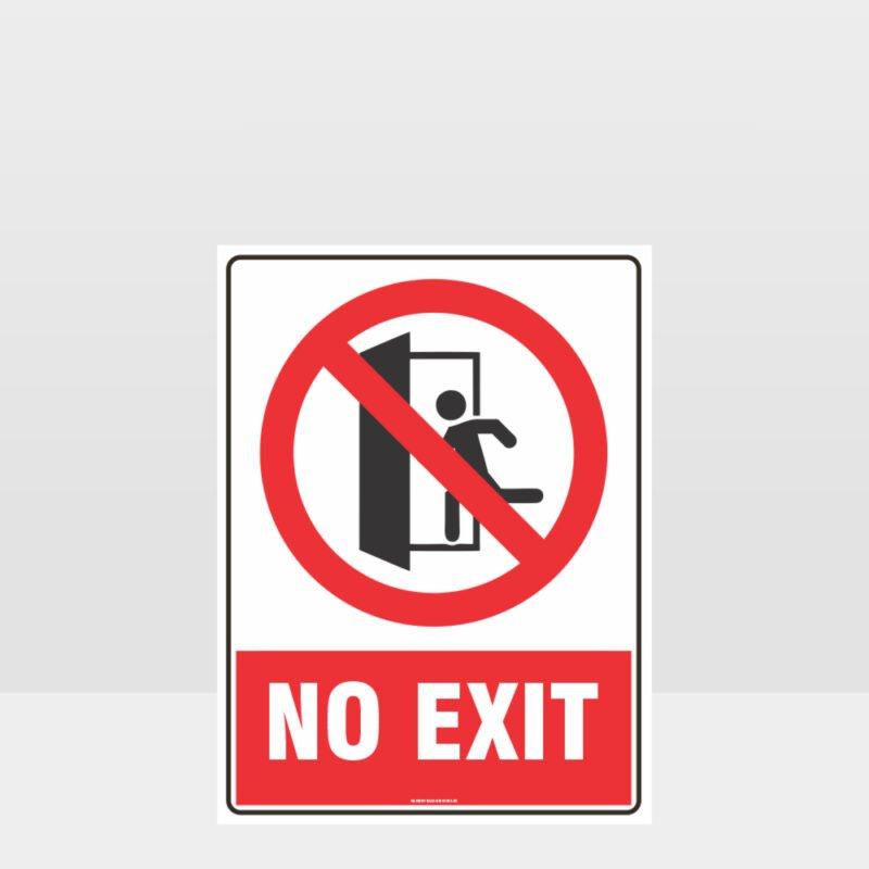 Prohibition No Exit Sign