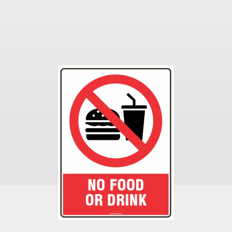 Prohibition No Food Or Drink Sign